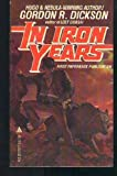 In Iron Years, Gordon R. Dickson, 0441370772