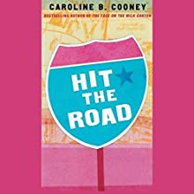 Hit the Road Audiobook by Caroline B. Cooney Narrated by Heather Henderson