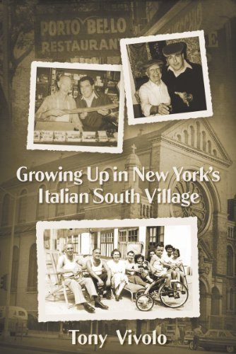 Download Growing up in New York's Italian South Village By 9781935359470 PDF