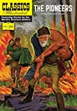 Image of The Pioneers (Classics Illustrated)