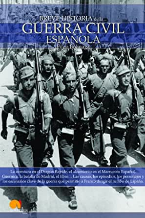 Breve historia de la Guerra Civil Española eBook: Bolinaga, Íñigo: Amazon.es: Tienda Kindle