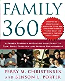 img - for Family 360: A Proven Approach to Getting Your Family to Talk, Solve Problems, and Improve Relationships book / textbook / text book