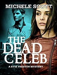 The Dead Celeb (Evie Preston/Grey Tier Book 1) (English Edition)