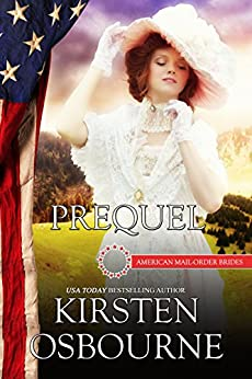 Prequel: The Beginning (American Mail-Order Brides) by [Osbourne, Kirsten, Mail-Order Brides, American]