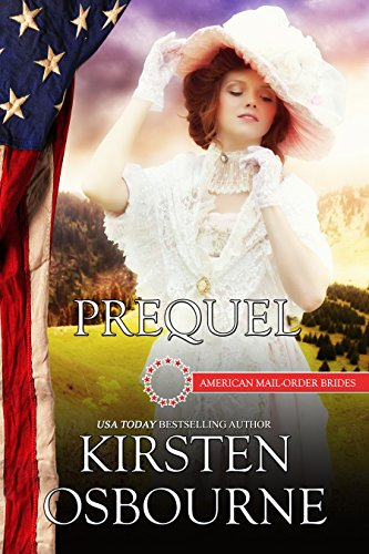 Prequel: The Beginning (American Mail-Order Brides)