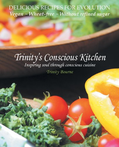Trinity's Conscious Kitchen by Trinity Bourne