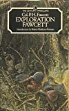 Exploration Fawcett, P. H. Fawcett, 0712618805