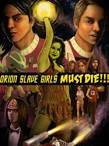 Orion Slave Girls Must Die!!! (Short Alluring)