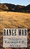Range War, Raymond D. Mason, 1492365947