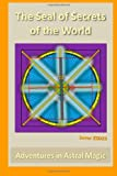 The Seal of Secrets of the World, Soror Zsd23, 1492700967