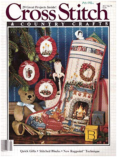CrossStitch & Country Crafts, July/Aug 1986 (Volume 1, Number 6)