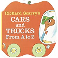 Image for Richard Scarry's Cars and Trucks from A to Z (A Chunky Book(R))