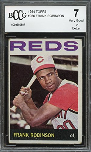 1964 topps #260 FRANK ROBINSON cincinnati reds (CENTERED) BGS BCCG 7 Graded Card