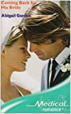 img - for Coming Back for His Bride (Medical Romance) book / textbook / text book