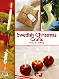 Swedish Christmas Crafts, Helene S. Lundberg and Melody Favish, 1602393303