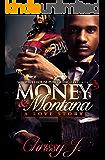 Money & Montana: A Love Story