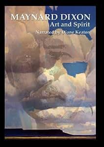 Maynard Dixon: Art And Spirit