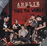 Take the World by Amelie