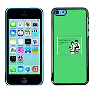 LASTONE PHONE CASE / Slim Protector Hard Shell Cover Case for Apple Iphone 5C / Joke Funny Quote Love Nude Naked Relationship