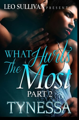 What Hurts the Most 2 (Volume 2)