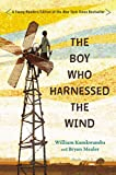 The Boy Who Harnessed the Wind, Bryan Mealer and William Kamkwamba, 0803740808