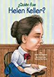 img - for  Qui n fue Helen Keller? (Who Was...?) (Spanish Edition) book / textbook / text book