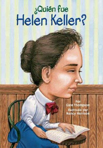 Read Online ¿Quién fue Helen Keller? (Who Was...?) (Spanish Edition) pdf epub