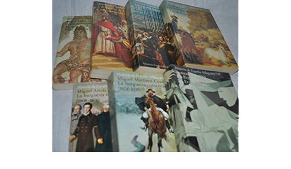 HISTORIA DE ESPAÑA ALFAGUARA. 7 Volúmenes Obra completa: Amazon.es: Dirigida por Miguel Artola: Libros