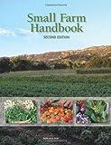 Small Farm Handbook, Laura Tourte and Ben Andrews Faber, 1601076983