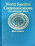 World Satellite Communications, Brian Ackroyd, 084937703X