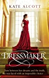 Front cover for the book The Dressmaker by Kate Alcott