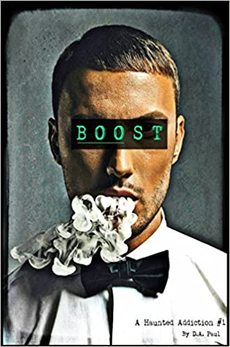 Download online Boost: A Haunted Addiction #1 PDF