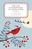 """The Life and Adventures of Santa Claus (Penguin Christmas Classics)"" av L. Frank Baum"