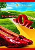Smithsonian Channel: The Origins of Oz