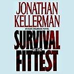 Survival of the Fittest: An Alex Delaware Novel | Jonathan Kellerman