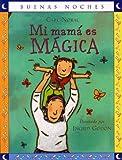 Mi mamá es Mágica, Carl Norac, 9580498563