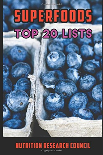 Superfoods Top 20 Lists