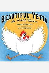 Beautiful Yetta: The Yiddish Chicken Hardcover