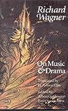 On Music and Drama, Richard Wagner, 0803297394
