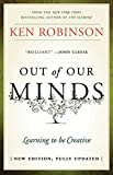Out of Our Minds - Learning to Be Creative 2E