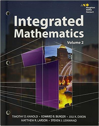 HMH Integrated Math 1: Timothy Kanold, Edward Burger, Juli