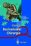 Basiswissen Chirurgie, Hansis, Martin L., 3540674136
