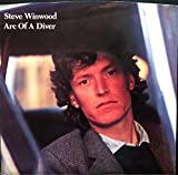 STEVE WINWOOD: Arc Of A Diver (Mono / Stereo) (45 RPM 7