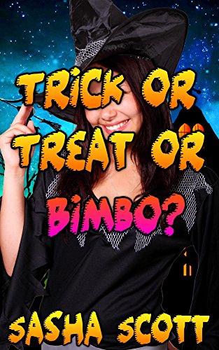Trick or Treat or Bimbo?]()