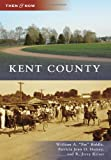 "Kent County, William A. ""Pat"" Biddle and Patricia Joan O. Horsey, 0738586722"