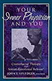 Your Inner Physician and You: Craniosacral