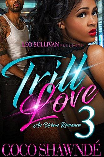 Trill Love 3: An Urban Romance