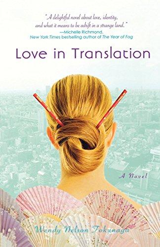 Love in Translation: A Novel