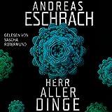 Herr aller Dinge (audio edition)