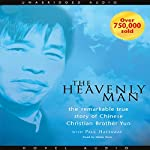 Heavenly Man: The Remarkable True Story of Chinese Christian Brother Yun | Brother Yun